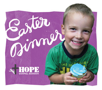 Easter Dinner at Hope Gospel Mission