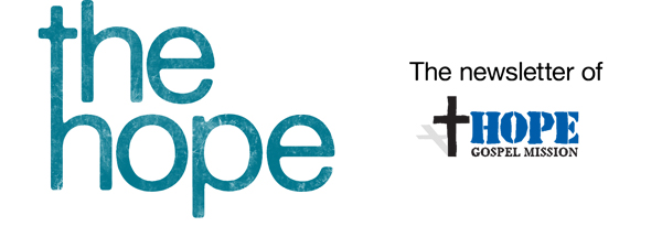 The Hope, the quarterly newsletter of Hope Gospel Mission