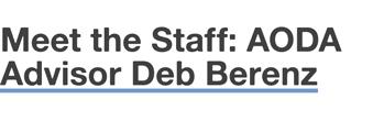 Mee the Staff: AODA Advisor Deb Berenz